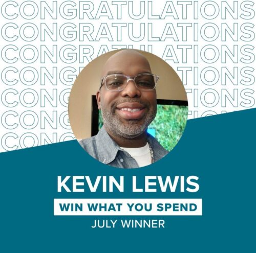 Win What You Spend Special Winner Kevin Lewis